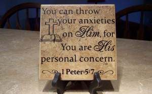You can throw your anxieties on Him