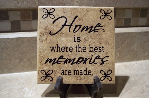 Home is where the best memories are made