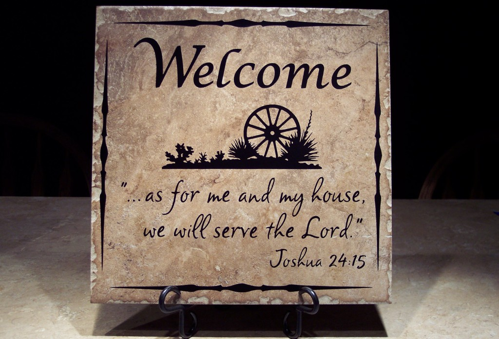 WELCOME . . .  as for me and my house, we will serve the Lord. -- Joshua 24:15